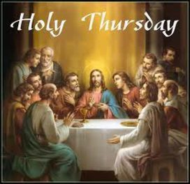 Holy Thursday Update and Reminders