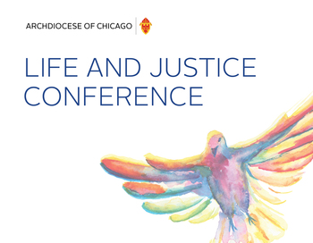 Life and Justice Conference: Building a New Reality Together