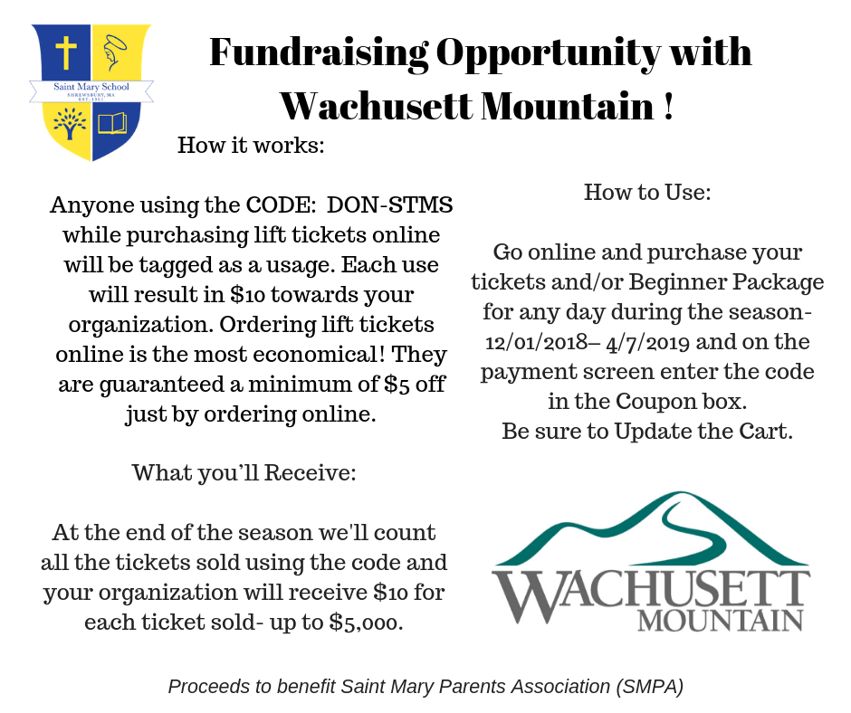 Wachusett Mountain Fundraiser Code - Saint Mary School - Shrewsbury, MA
