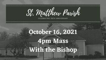 100TH ANNIVERSARY MASS WITH BISHOP DEELEY