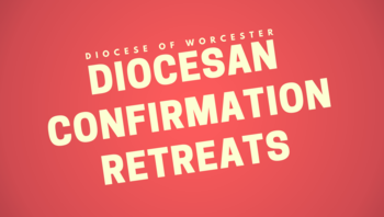 Diocesan Confirmation Retreat