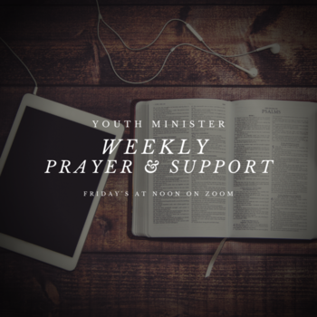 Weekly Youth Minister Prayer