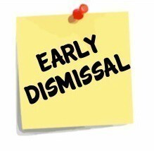 Early Dismissal- school ends at 1:30