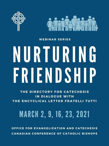 CCCB Webinar Series: Nurturing Friendship | THE DIRECTORY FOR CATECHESIS IN DIALOGUE WITH THE ENCYCLICAL LETTER FRATELLI TUTTI