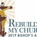 Rebuild My Church - 2019 Bishop's Appeal