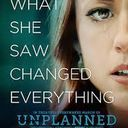 """Thank You for Participating in Matinee Viewing of """"Unplanned"""""""