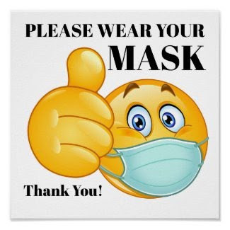 IMPORTANT MESSAGE: Masks Still Required