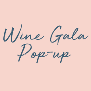 Wine Gala Pop-up!
