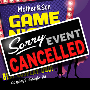 CANCELLED - Mother & Son Game Night