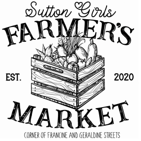 Sutton Girls Farmer's Market - TK, K & 8th grade Donations