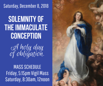 Solemnity of the Immaculate Conception: A HOLY DAY OF OBLIGATION
