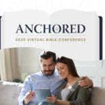 Anchored Virtual Bible Conference