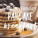 Palm Sunday Pancake Breakfast