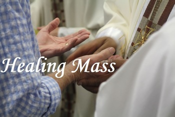 ***no Healing Mass this month***
