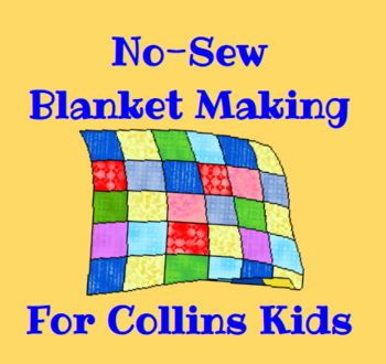 No-Sew Blanket Making for Collin's Kids