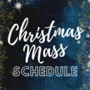 Christmas Masses - December 24 and 25