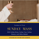 Sunday Masses Now Available Online