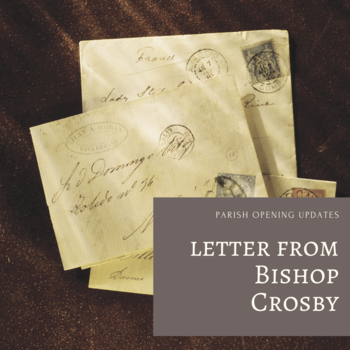 Letter to all Parishioners from Bishop Crosby