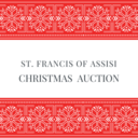 St. Francis of Assisi Christmas Auction
