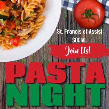 Pasta Night - St. Francis Social