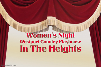 Women's Night at Westport Country Playhouse