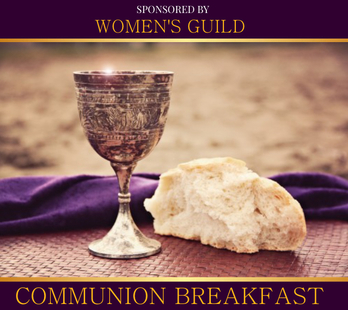 Communion Breakfast sponsored by the Women's Guild