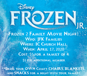 Spring Musical Fundraiser! - Frozen 2 Movie Night!
