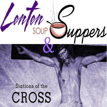 Lent Soup Suppers and Stations