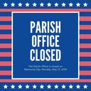Parish Office Closed on Memorial Day