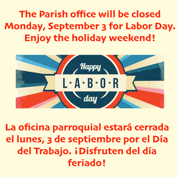 Parish Office Closed Labor Day