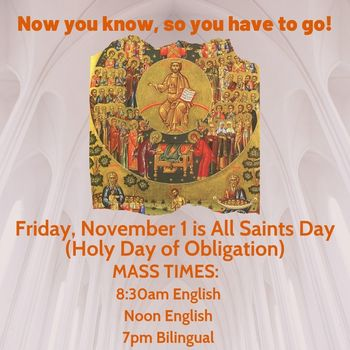 All Saints Day--Holy Day of Obligation!