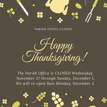 Parish Office Closed for Thanksgiving!