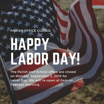Labor Day (Parish Office Closed)