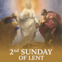2nd Sunday of Lent