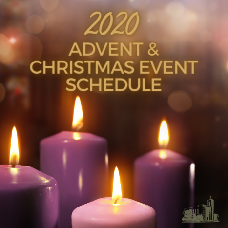 2020 Advent & Christmas Event Schedule