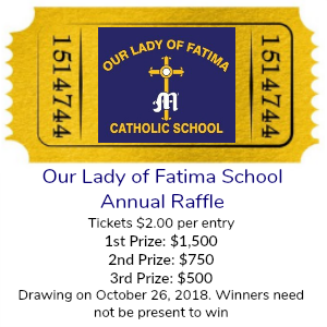 Our Lady of Fatima School's Annual Raffle is Underway!