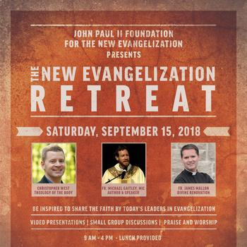 The New Evangelization Retreat