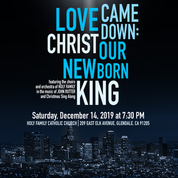 Love Came Down: Christ Our New Born King