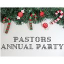 Mark Your Calendars - Pastor's Annual Party on Sunday, November 24