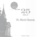 First 25 years of St. Mark School & Church Flipbook