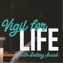 Vigil for Life with Audrey Assad