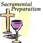 First Sacramental Preparation; First Reconciliation and First Communion