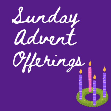 Sunday Advent Offerings (purple background with white text, and advent wreath)