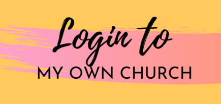 Login to My Own Church