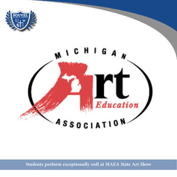 Nouvel students perform exceptionally well at MAEA State Art Show
