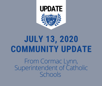 July 13 - Superintendent Update