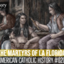 StarQuest PodCast Discusses the Martyrs of La Florida