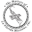 Martyrs of La Florida Missions