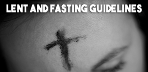 Lent and Fasting Guidelines