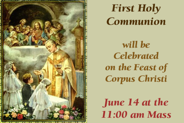1st Holy Communion June 14 at 11